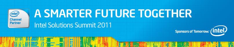 Intel Solutions Summit 2011
