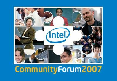 Intel® Community Forum 2007