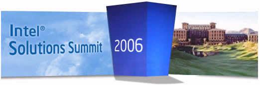 Intel Solutions Summit - Scottsdale, AZ - 12 a 15 de março de 2006